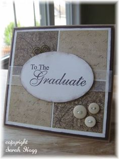 Rustic Graduation by sarahhogg - Cards and Paper Crafts at Splitcoaststampers