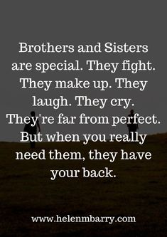 I have this with my Brother! Wish this for my children. Sibling Quotes Brother, Love My Brother Quotes, Brother Birthday Quotes, Little Boy Quotes, I Love My Brother, Brother Sister, Nephew Quotes, Funny Sister, Siblings