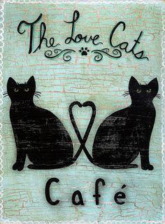 The Love Cats Cafe Original Folk Art Painting por KilkennycatArt Crazy Cat Lady, Crazy Cats, I Love Cats, Cool Cats, Black Cat Art, Black Cats, Cat Signs, Cat Posters, Cat Cafe