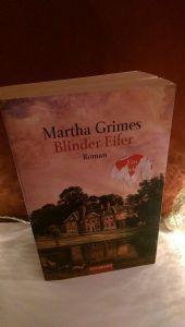 Martha Grimes – Blinder Eifer – tinaliestvor