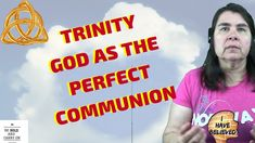 Trinity God as the perfect communion Trinity God as the perfect communion of three distinct and perfect people from all eternity The Father, Jesus (the Son) and the Holy Spirit of God Perfect People, Holy Spirit, Communion, Holi, Christianity, Believe, Knowledge, Father, Neon Signs