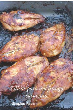 Com essas 7 dicas seu frango vai ficar bem mais gostoso. Venha conferir.