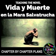 Teaching Vida y Muerte en la Mara Salvatrucha I just taught the novel Vida y Muerte en la mara Salvatrucha from Fluency Matters for ...