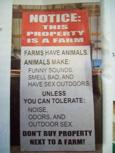 When I finally have the homestead I want, THIS will be posted at the gate!