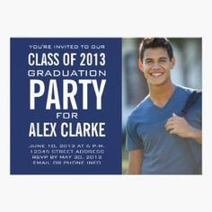 Simple, navy blue and white class of 2013 grad party invitation with photo. Modern graduation party invitation for him with a simple clean design. Perfect, flexible template design for high school grad, college graduate, or university graduates. Add your party information, name and other details.