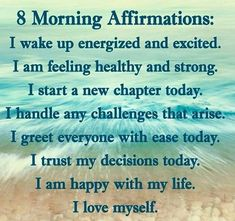 Don't forget to tell yourself positive affirmations everyday.
