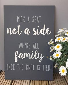 Pick a Seat, Not a Side handpainted wooden wedding sign