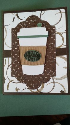 My Thanks a Latte card 8-2017
