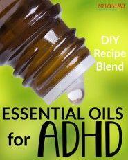 Essential Oils for ADHD DIY Recipe Blend