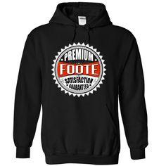 Premium FOOTE Satisfaction Guaranteed T-Shirts, Hoodies. BUY IT NOW ==►…