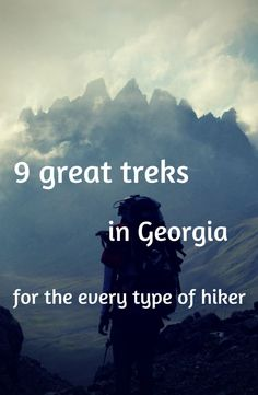 9 great treks in Georgia for the every type of hiker