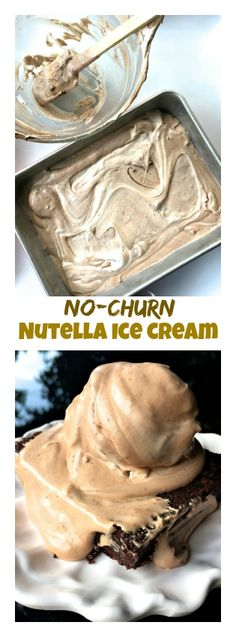 No-Churn Nutella Ice Cream | ReluctantEntertainer.com