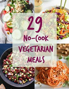 29 Meat-Free Meals You Can Make Without Your Stove. Perfect for traveling. :)