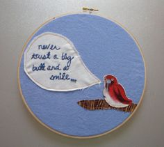 "never trust a big butt - hand embroidered ""bel biv devoe poison"" wall hanging with bird applique (made to order)"