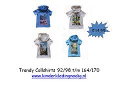 Ze zijn er weer!  Trendy Collshirts v.a. maat 92/98 € 14,99 p/st. OP = OP  www.kinderkledingnodig.nl wenst iedereen een heel gezellig weekend