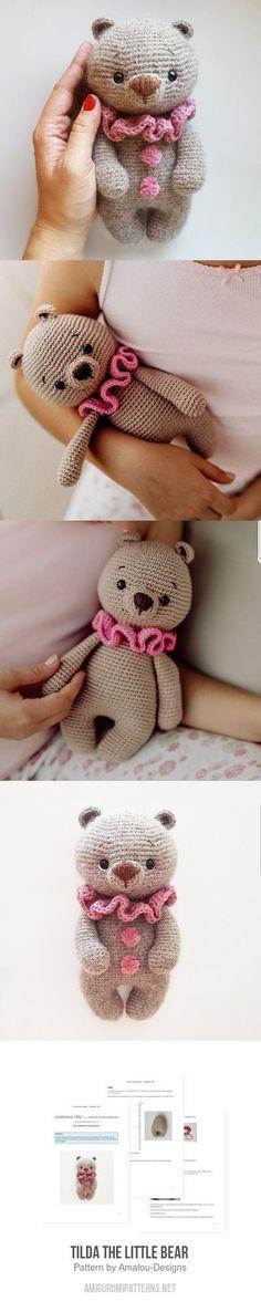 Crochet Bear Tilda the little bear amigurumi pattern Cute Crochet, Crochet Dolls, Crochet Baby, Knit Crochet, Crochet Bear Patterns, Crochet Animals, Amigurumi Patterns, Loom Knitting, Double Crochet