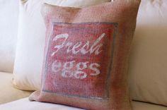 Fresh Eggs Sign Rustic Burlap Pillow Cover