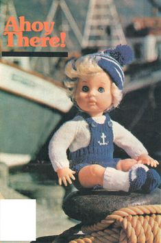Ahoy There! First Love doll pattern from Woman's Value, May Knitting Dolls Clothes, Knitted Dolls, Doll Clothes, Doll Patterns, Clothing Patterns, Knitting Patterns, Doll Outfits, Doll Dresses, Vintage Dolls