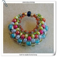 how to make hoola hoop circles in peyote stitch for #earrings