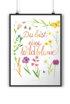 Poster DIN A4 Du bist eine Wildblume aus Papier 160 Gramm  weiß - Das Original von Mr. & Mrs. Panda.  Jedes wunderschöne Poster aus dem Hause Mr. & Mrs. Panda ist mit Liebe handgezeichnet und entworfen. Wir liefern es sicher und schnell im Format DIN A4 zu dir nach Hause.    Über unser Motiv Du bist eine Wildblume  Frauen sind wie Wildblumen - sie sind frei, ungezähmt, natürlich, widerstandsfähig,, wild und wunderschön.    Verwendete Materialien  Es handelt sich um sehr hochwertiges und…