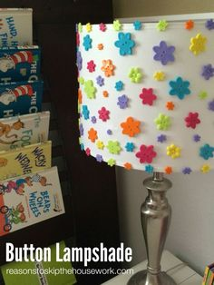 Button Lampshade - Reasons To Skip The Housework