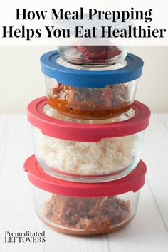 How Meal Prepping Helps You Eat Healthier - Tips for using meal prepping and batch cooking into your cooking routine.