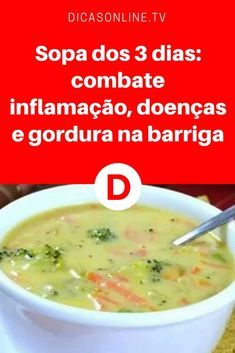 Sopa detox receita   Sopa dos 3 dias: combate inflaçaão, doenças e gordura na barriga   Quem disse que comida não é remédio? Natural e poderosa: