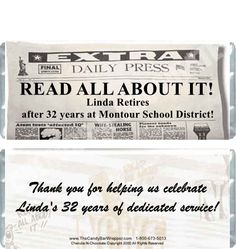 Read All About It Retirement Candy Wrappers: You can personalize your wrappers with text on the front and back. Retirement Party Favors, Retirement Celebration, Retirement Ideas, Cheap Wedding Reception, Candy Favors, Candy Bar Wrappers, Party Ideas, Gift Ideas, Reading