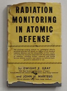 Radiation Monitoring in Atomic Defense Book 1951 Gray Martens Am. Atomic Agency