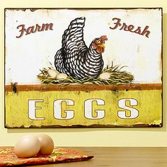 Chicken eggs sign for @Whitney Sisk-Johnson