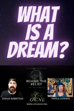 Discover what a dream is and much more on Behind the Belief video with host Joshua Robertson and guest, Pamela Cummins What Are Dreams, Recurring Dreams, Dream Symbols, Dream Meanings, Dream Interpretation, Educational Websites, Cummins, Spiritual Growth, Behind