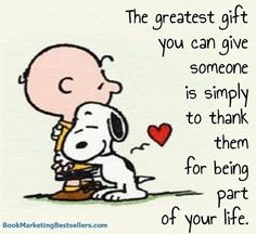 Remember this insight from Snoopy and Charlie Brown when you are thinking about spending big money on a gift for someone. A small gift of thanks is the greatest gift you can give. Snoopy Images, Snoopy Pictures, Hug Quotes, Funny Quotes, Life Quotes, Happy Quotes, Charlie Brown Quotes, Charlie Brown And Snoopy, Phrase Choc