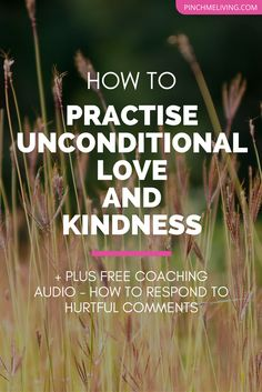 How to Practice Unconditional Love