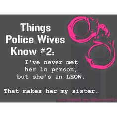 Police wife life isn't for the faint of heart