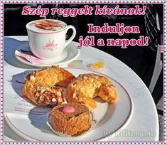 jó reggelt, kávé, reggeli Good Morning, French Toast, Muffin, Breakfast, Food, Mornings, Weird, Quotes, Buen Dia