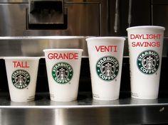 Tall, Grange, Venti, Daylight Savings. #Starbucks #Mobloggy #DaylightSavings #Coffee