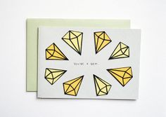YOU'RE A GEM  Notecard and Envelope by SarahKBenning on Etsy, $4.00