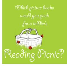 {Which picture books would you pack for a toddler's Reading Picnic?} Please pop over and share your favorite title as a comment on the blog!