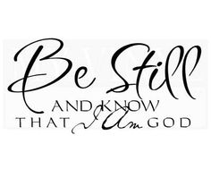 C051 Be still and know that I am God