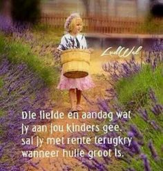 Rente Afrikaans Quotes, Qoutes, Inspirational Quotes, Faith, Sayings, Words, Elsa, Parenting, Cupcakes