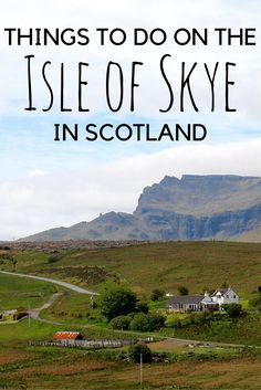 The Isle of Skye: Still My Favorite Part of Scotland