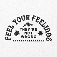 Positive Thoughts 62698619800575863 - 'Feel Your Feelings' Print – Real Fun, Wow! Source by carolinacoti Words Quotes, Wise Words, Sayings, Sucess Quotes, Happy Words, Time Quotes, Wisdom Quotes, Quotes Quotes, Qoutes