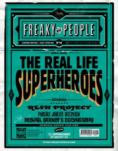 FREAKY PEOPLE Mag. is a fake magazine I had to creat for a school project. The main folder is about the real life superheroes.
