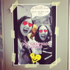 Graphics room poster @Sarah Levy @Abby Edwards