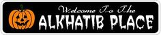 ALKHATIB PLACE Lastname Halloween Sign - 4 x 18 Inches by The Lizton Sign Shop. $12.99. 4 x 18 Inches. Rounded Corners. Predrillied for Hanging. Aluminum Brand New Sign. Great Gift Idea. ALKHATIB PLACE Lastname Halloween Sign 4 x 18 Inches - Aluminum personalized brand new sign for your Autumn and Halloween Decor. Made of aluminum and high quality lettering and graphics. Made to last for years outdoors and the sign makes an excellent decor piece for indoors. Great f...