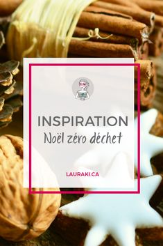 Inspirations pour un Noël zéro déchet Cleaning Recipes, Diy Cleaning Products, Zero Waste Home, Peaceful Parenting, Attachment Parenting, Fabric Gifts, Go Green, Xmas, Christmas