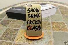 Gold Show Some Class / Humor / Sexy / Ratchet / Dope Apple Iphone 4 4s / 5 Case