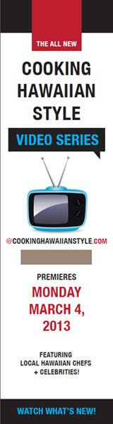 Check out our Cooking Video Series On Cooking Hawaiian Style.com