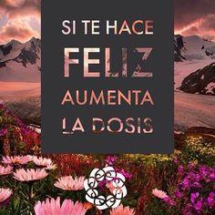 Haz lo que te haga feliz! #connectwithyourmisma @blog
