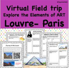 Virtual Field Trip to the Louvre Paris- Explore the Elements of Art